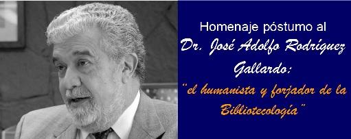 Homenaje póstumo al Dr. José Adolfo Rodríguez Gallardo